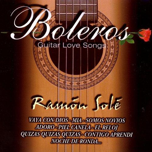 ... Boleros Guitar Love Songs