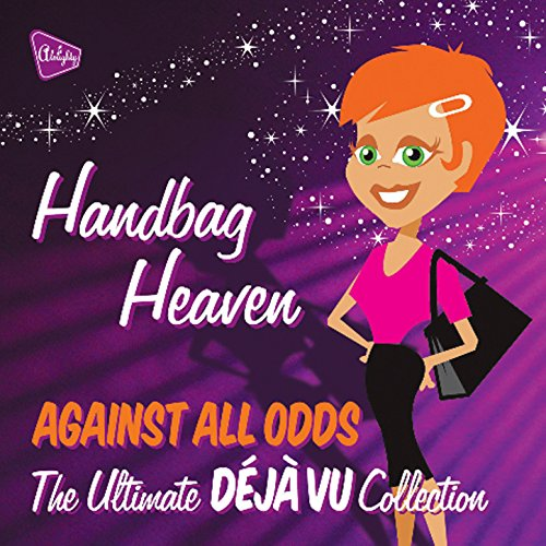 Almighty Presents: Handbag Heaven - Against All Odds (feat. Tasmin)