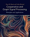 img - for Cooperative and Graph Signal Processing: Principles and Applications book / textbook / text book