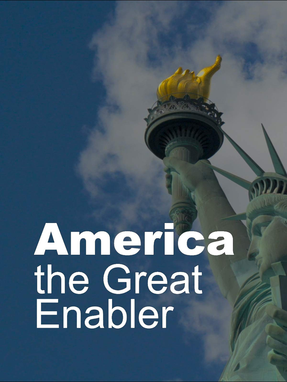 America the Great Enabler