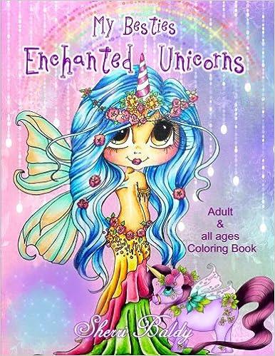 Sherri Baldy My-Besties Enchanted Unicorn Coloring Book: Amazon.co ...