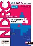 Relation Client et Négociation-Vente - BTS NDRC 1re et 2e année