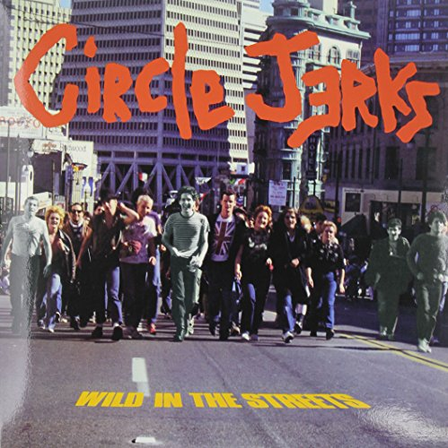 CIRCLE JERKS - WILD IN THE STREETS (BLK) (LTD)