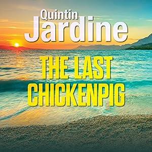 The Last Chickenpig Audiobook
