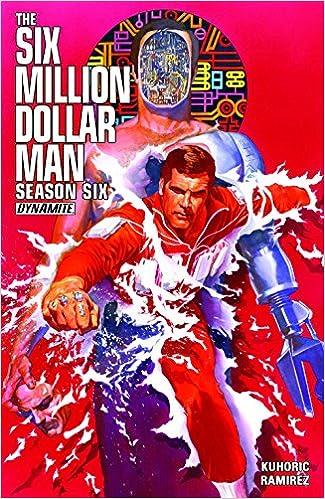 5c51d2c46e7 Six Million Dollar Man  Season 6  James Kuhoric
