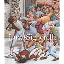 The Life and Art of Luca Signorelli by Tom Henry (2012-08-28)