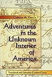 Cabeza de Vaca's Adventures in the Unknown Interior of America (Zia Book)