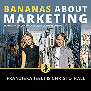 Bananas About Marketing Audiobook