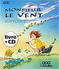 Monsieur le vent par Jean-Pierre Idatte