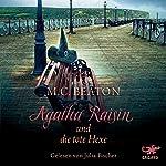 Agatha Raisin und die tote Hexe (Agatha Raisin 9) | M. C. Beaton