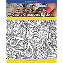 Dr. Who (TV Series) Coloring Book Cast & Characters Edition