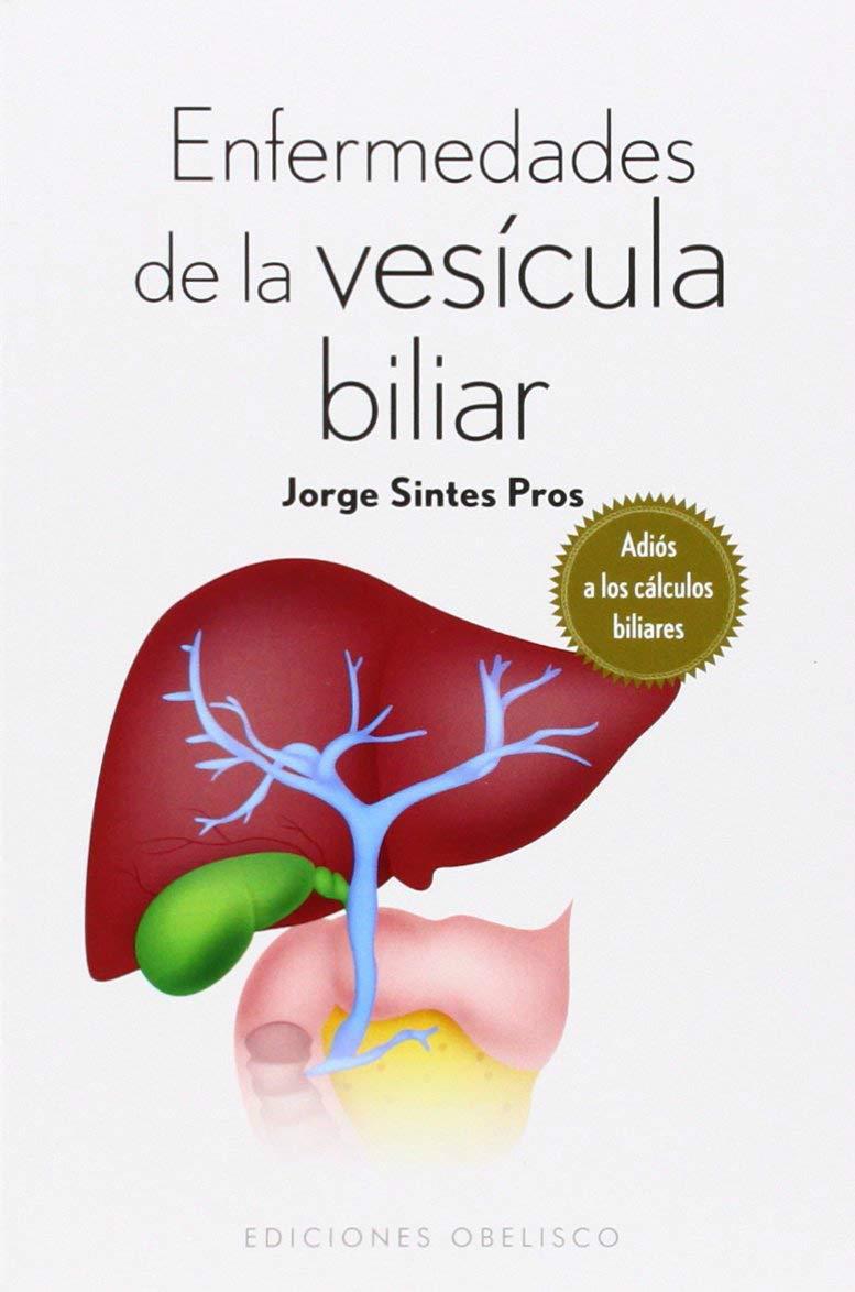Enfermedades De La Vesícula Biliar SALUD Y VIDA NATURAL: Amazon.es ...