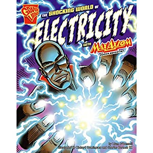 The Shocking World of Electricity with Max Axiom, Super Scientist Audiobook