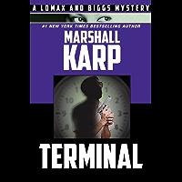 Terminal (A Lomax & Biggs Mystery Book 5) (English Edition)