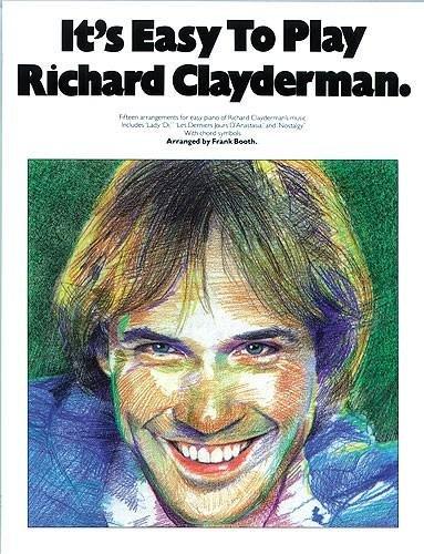 It's Easy to Play Richard Clayderman - Book 1: Easy Piano [Richard Clayderman] (Tapa Blanda)