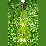 One Mississippi | Mark Childress