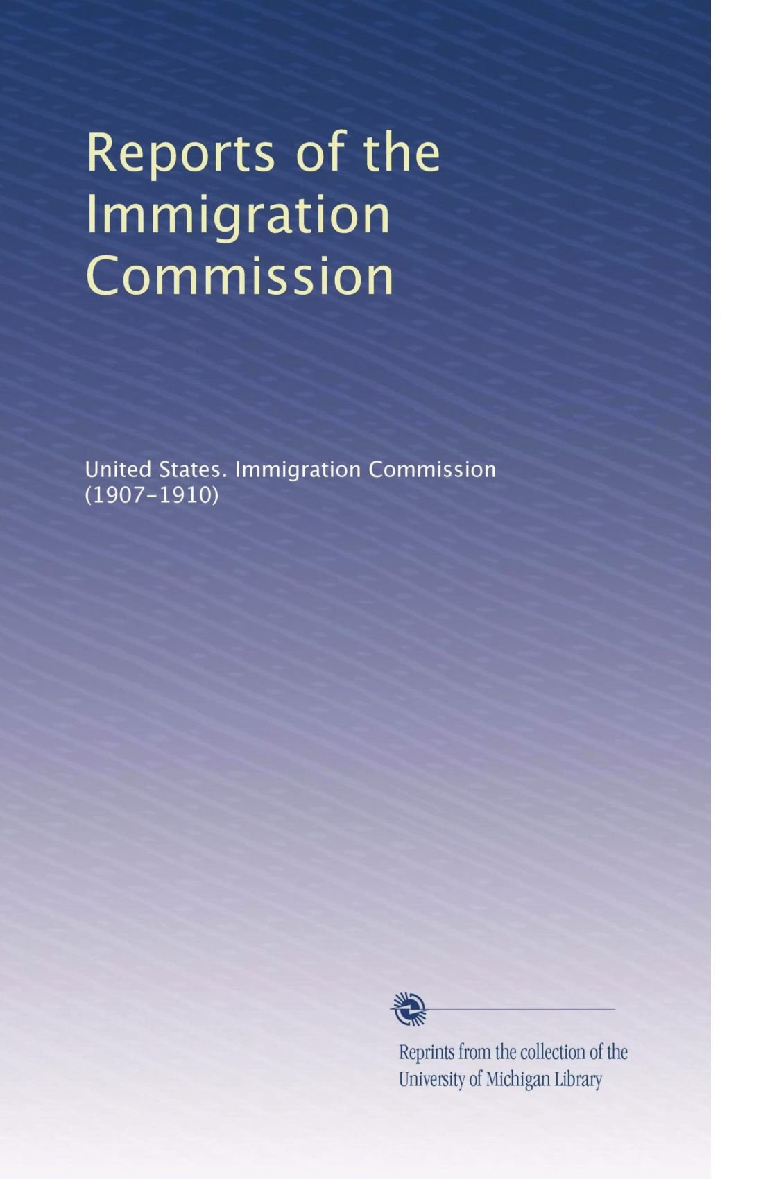 Read Online Reports of the Immigration Commission PDF