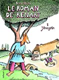 img - for Le Roman de Renart, Tome 1 : Ysengrin by Bruno Heitz (2007-09-06) book / textbook / text book