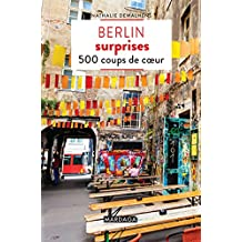 Berlin surprises: 500 coups de cœur (Guides surprises) (French Edition)