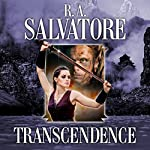 Transcendence: Book II of the Second DemonWars Saga | R. A. Salvatore