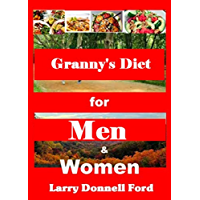 Granny's Diet for Men and Women (English Edition)