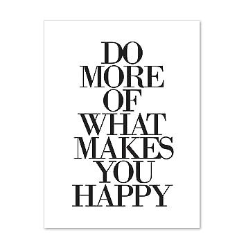 PHOTOLINI Design Poster U0027Do More Of What Makes You Happyu0027 30x40 Cm Schwarz