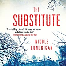 The Substitute Audiobook by Nicole Lundrigan Narrated by Janet Porter