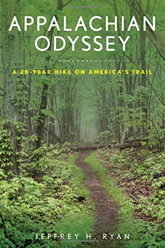 Appalachian Odyssey: A 28-Year Hike on America's ()