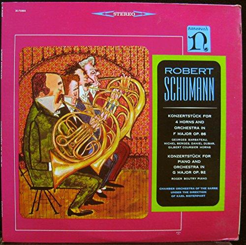 Robert Schumann: Konzertstück for 4 Horns and Orchestra in F Major Op. 86 / Konzertstück for Piano and Orchestra in G Major Op. 92 ()
