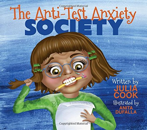 The Anti-Test Anxiety Society cover