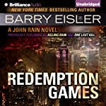 Redemption Games: John Rain, Book 4 | Barry Eisler