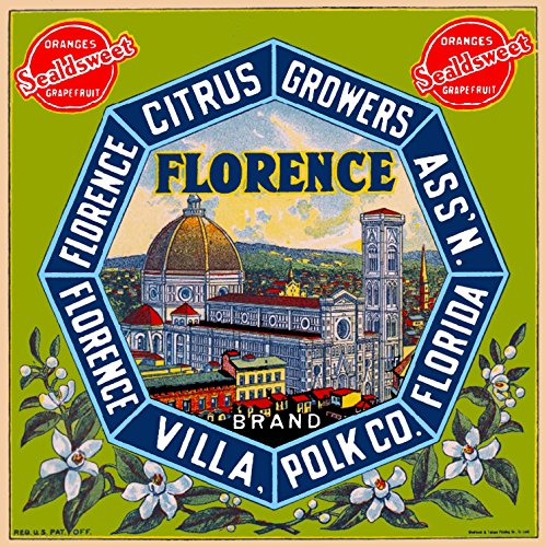 Florence Villa, Polk County, Florida - Florence Brand Sealdsweet Orange Citrus Fruit Crate Box Label Venice Italy Italian Vintage Travel Advertising Art Print. Label Print Measures 10 x 10 inches