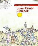 Pequeña historia de Juan Ramón Jiménez (Petites Històries) (Catalan Edition)