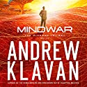 MindWar: The MindWar Trilogy, Book 1 Audiobook by Andrew Klavan Narrated by Andrew Kanies