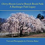 Cherry Blossom Land at Branch Brook Park, Christine Baker, 145200014X