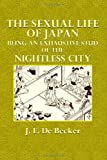 The Sexual Life of Japan, J. De Becker, 1494946254