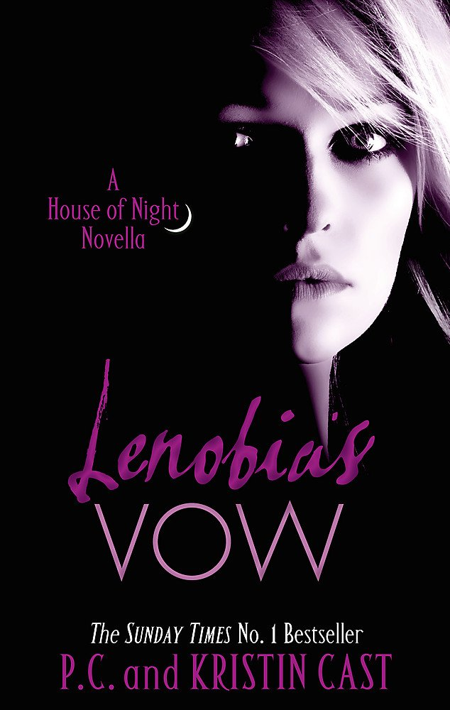 Lenobias Vow: Number 2 in series (House of Night Novellas)