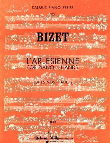 - L'Arlesienne: For Piano 4 Hands: Suites Nos. 1 and 2 (Kalmus Piano Series, 9531)