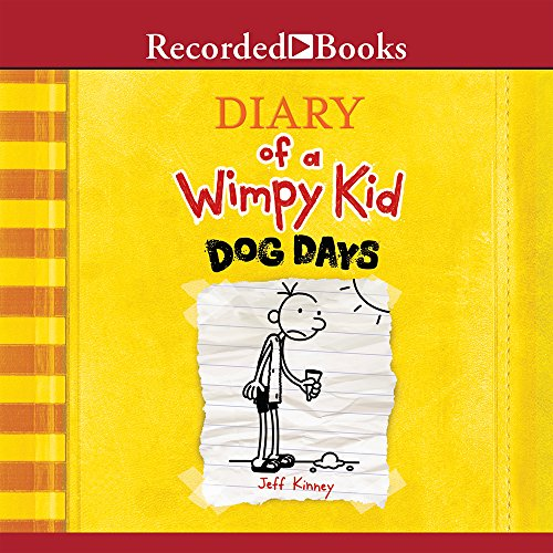 Dog Days  (Diary of a Wimpy Kid, Book 4) (Diary Of A Wimpy Kid Hard Luck Review)