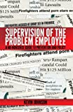 Supervision of the Problem Employee