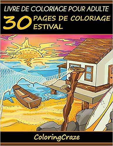 Livre De Coloriage Pour Adulte 30 Pages De Coloriage