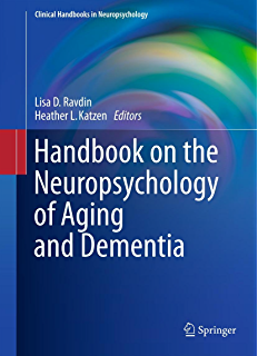 The little black book of neuropsychology a syndrome based approach handbook on the neuropsychology of aging and dementia clinical handbooks in neuropsychology fandeluxe Gallery