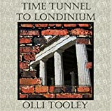 Time Tunnel to Londinium