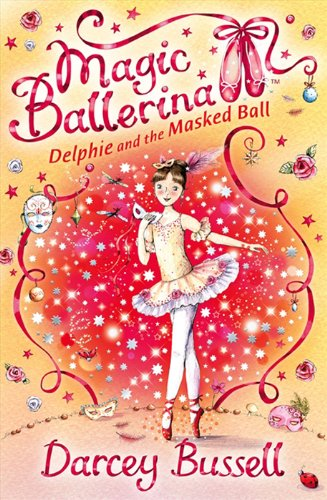 Delphie and the Masked Ball (Magic Ballerina, Book 3) (Ballerina Plum Sugar Fairy)