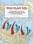 War Plan Red: The United States' Secr...