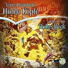 Hohle Köpfe Hörbuch von Terry Pratchett Gesprochen von: Rufus Beck