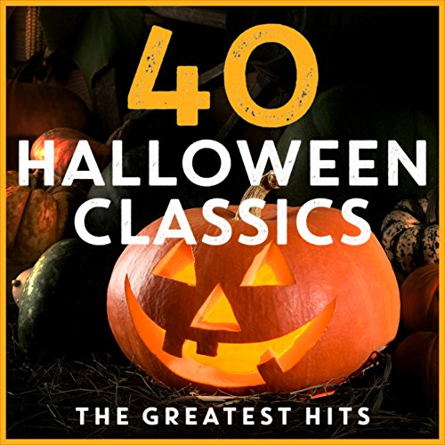 40 Halloween Classics: The Greatest Hits -