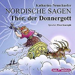 Thor, der Donnergott (Nordische Sagen 3)