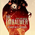 The Embalmer: A Steve Jobz Thriller, Volume 1 Audiobook by Vincent Zandri Narrated by Andrew B. Wehrlen