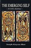 The Emerging Self, Joseph A. Mast, 0931832683